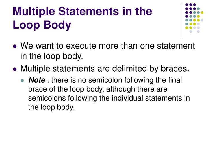 Multiple Statements in the Loop Body