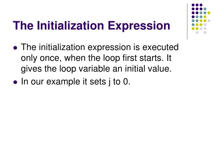The Initialization Expression