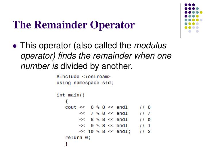 The Remainder Operator
