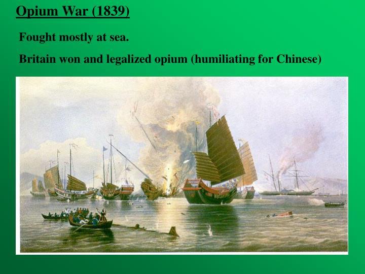 Opium War (1839)
