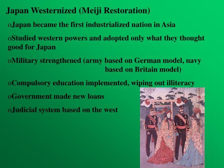 Japan Westernized (Meiji Restoration)