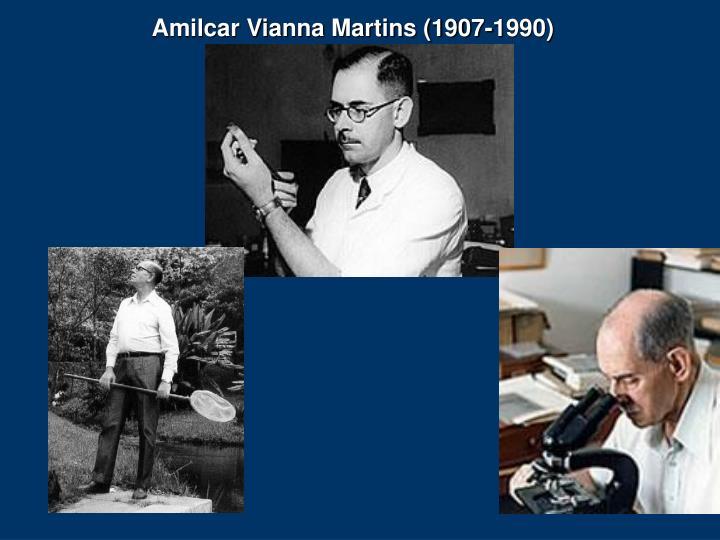 Amilcar Vianna Martins (1907-1990)