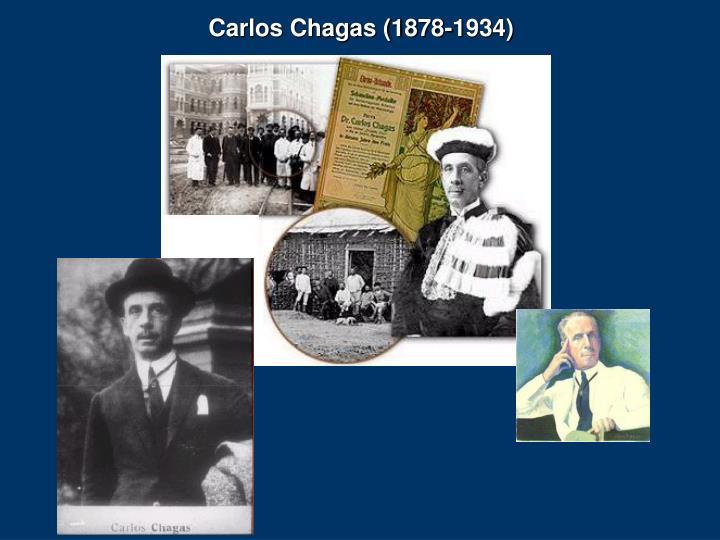 Carlos Chagas (1878-1934)