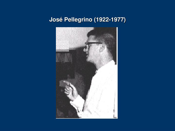 Jos Pellegrino (1922-1977)