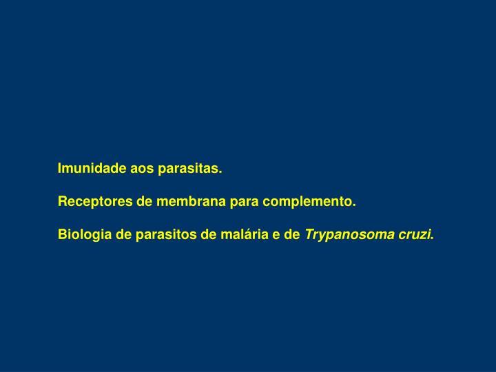 Imunidade aos parasitas.