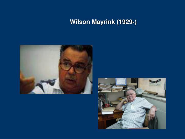 Wilson Mayrink (1929-)