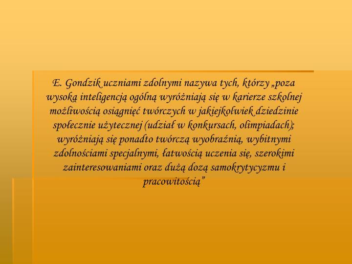 E. Gondzik