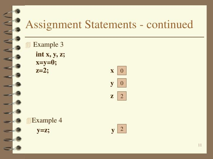 Assignment Statements - continued