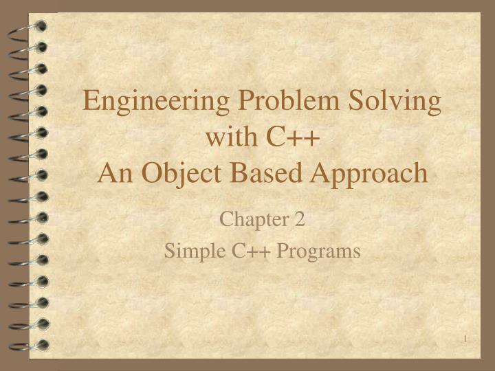 Engineering problem solving with c an object based approach