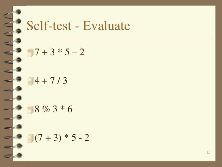 Self-test - Evaluate