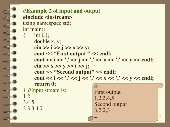 //Example 2 of input and output