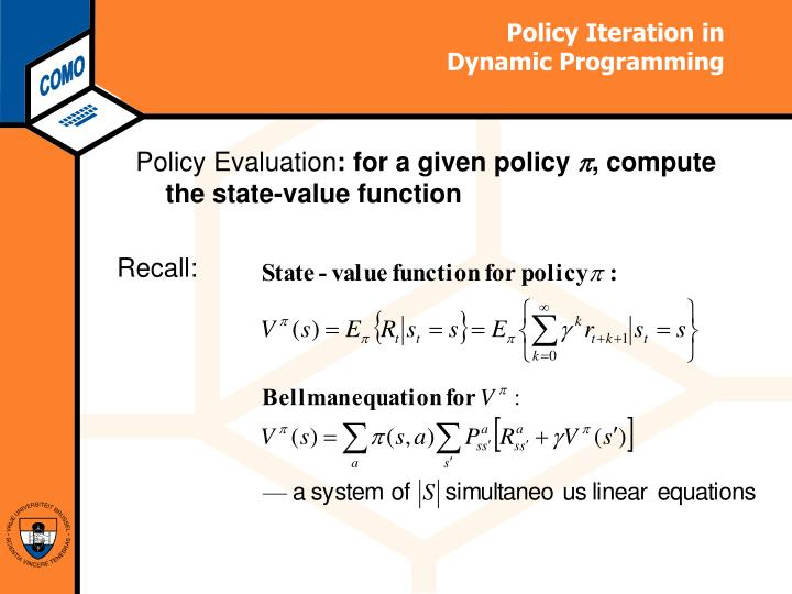 Policy Iteration in
