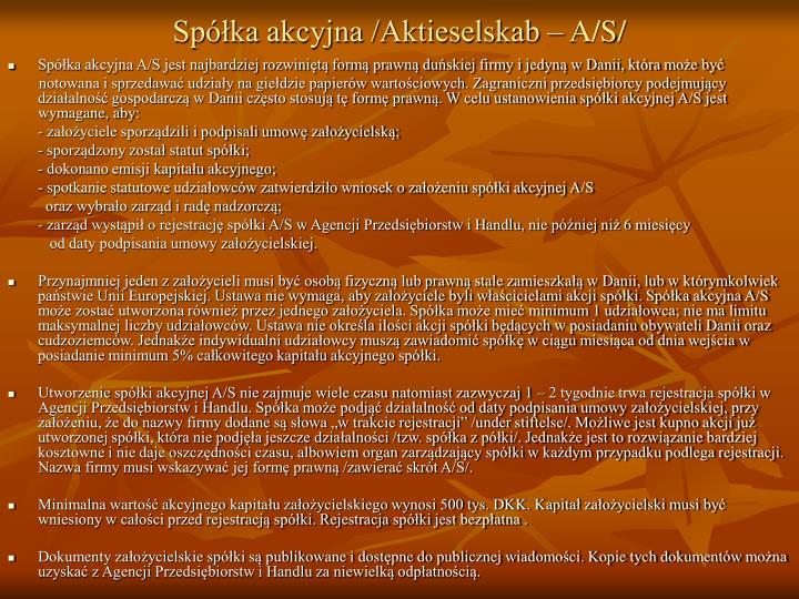 Spółka akcyjna /Aktieselskab – A/S/