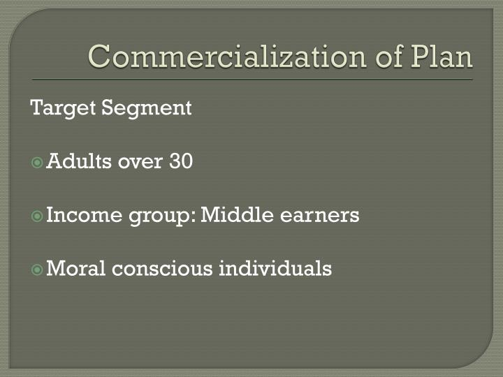 Commercialization of Plan
