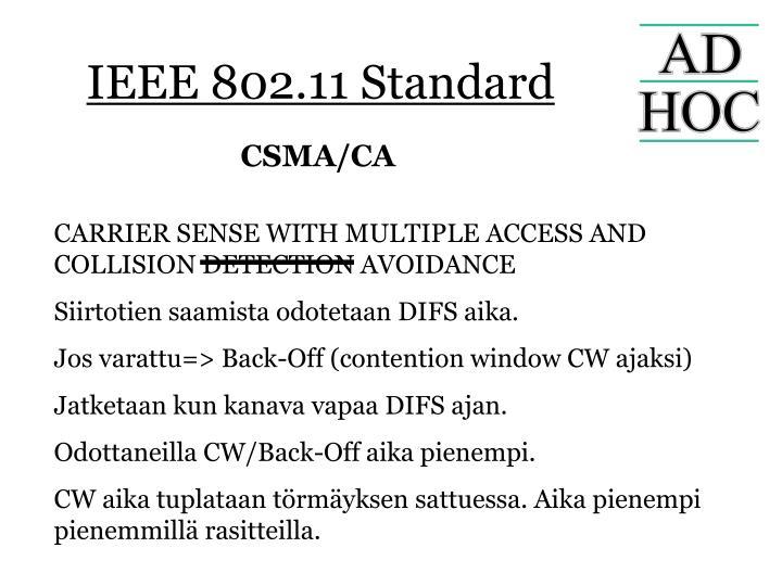 IEEE 802.11 Standard