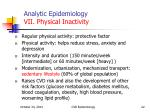 analytic epidemiology vii physical inactivity