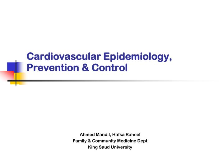 Cardiovascular epidemiology prevention control