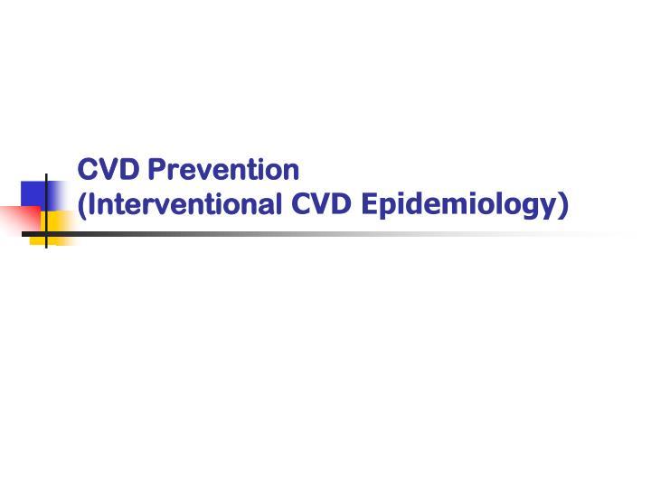 CVD Prevention