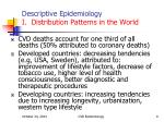 descriptive epidemiology i distribution patterns in the world