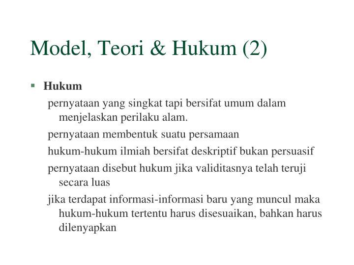 Model, Teori & Hukum (2)