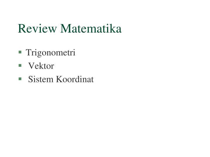 Review Matematika