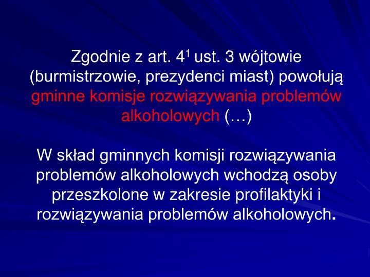 Zgodnie z art. 4