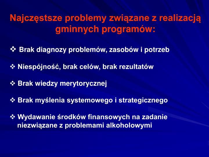 Najczęstsze problemy związane z realizacją gminnych programów: