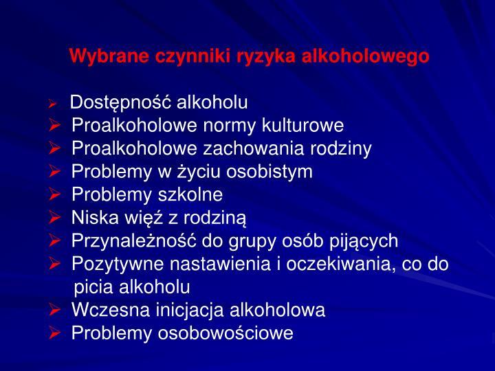 Wybrane czynniki ryzyka alkoholowego