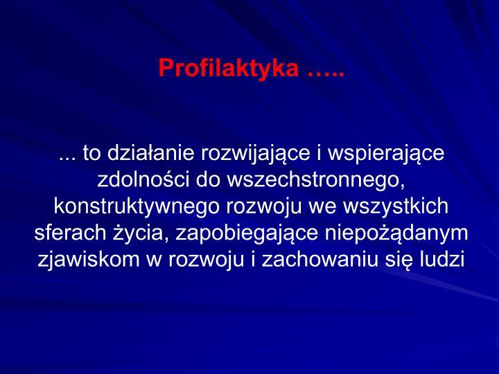Profilaktyka …..