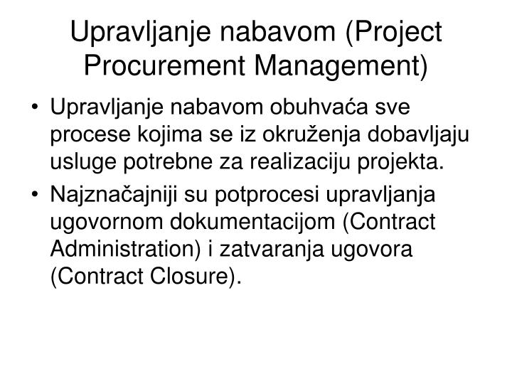 Upravljanje nabavom (Project Procurement Management)