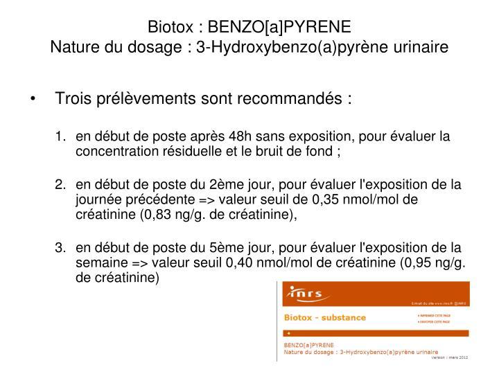 Biotox : BENZO[a]PYRENE