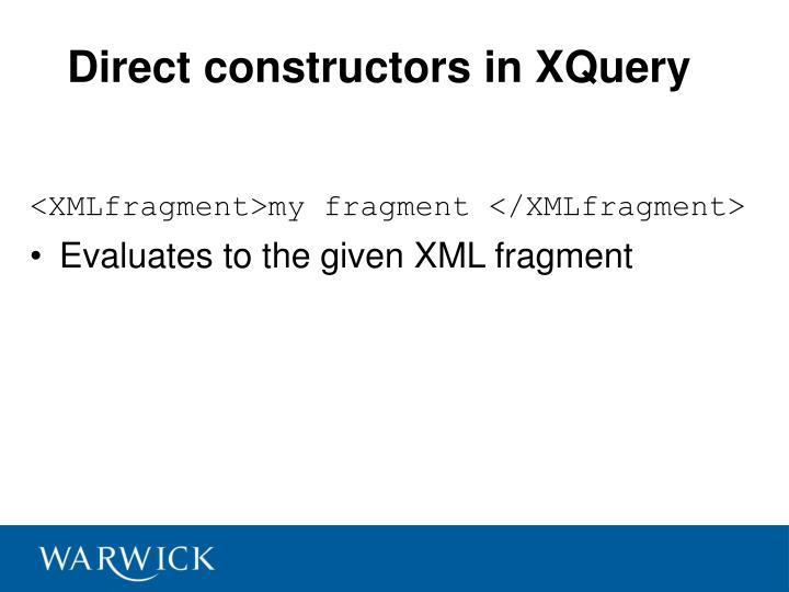Direct constructors in XQuery