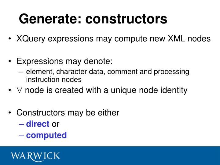 Generate: constructors