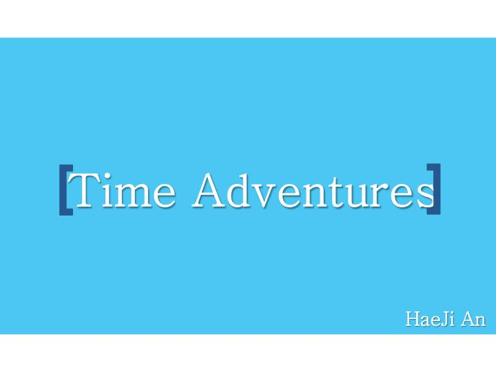 Time Adventures