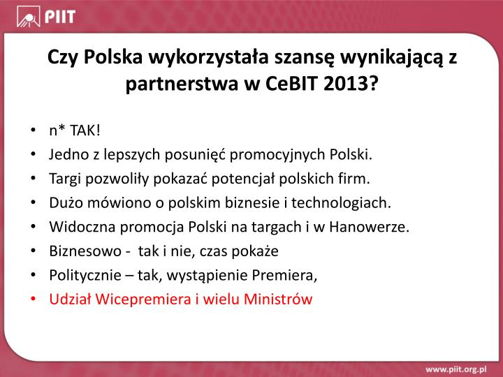 Czy Polska wykorzystała szansę wynikającą z partnerstwa w