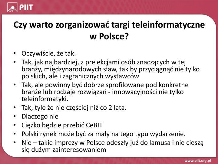 Czy warto zorganizować targi teleinformatyczne w Polsce?