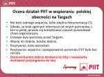 o cena dzia a piit w wspieraniu polskiej obecno ci na targach