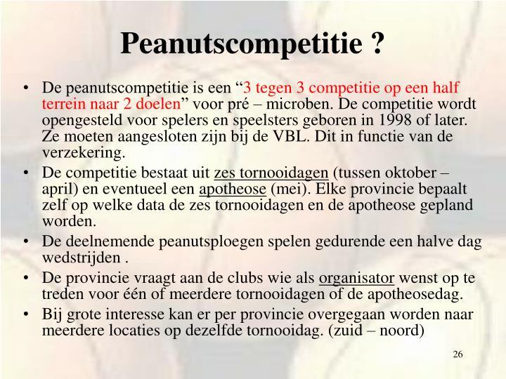 Peanutscompetitie ?