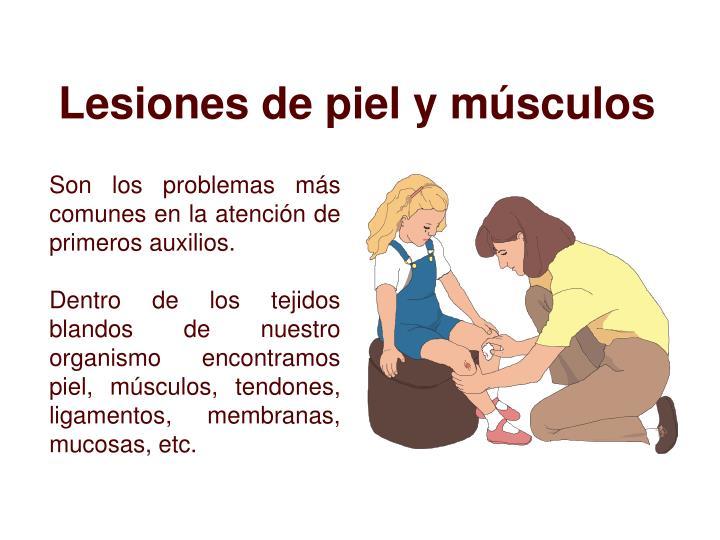Lesiones de piel y músculos