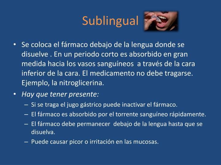 Sublingual