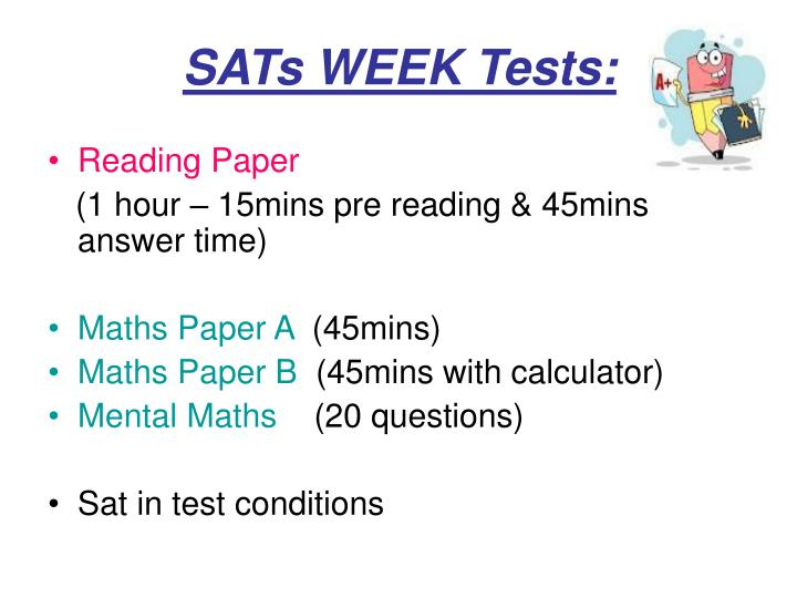 SATs WEEK Tests: