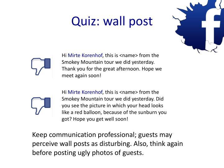 Quiz: wall post