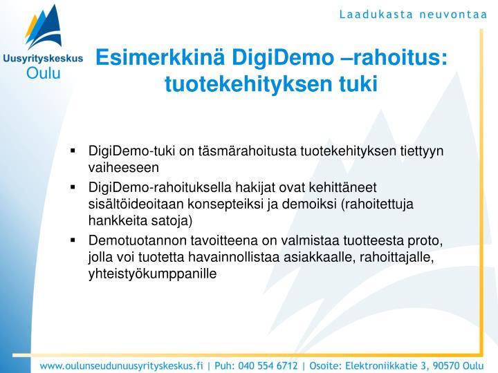 Esimerkkinä DigiDemo –rahoitus: