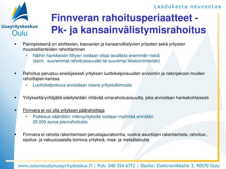 Finnveran rahoitusperiaatteet -
