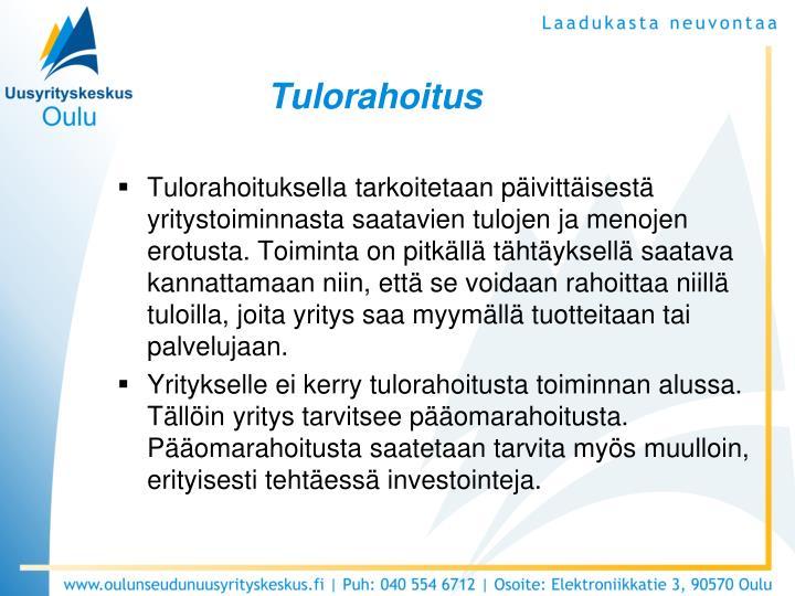 Tulorahoitus