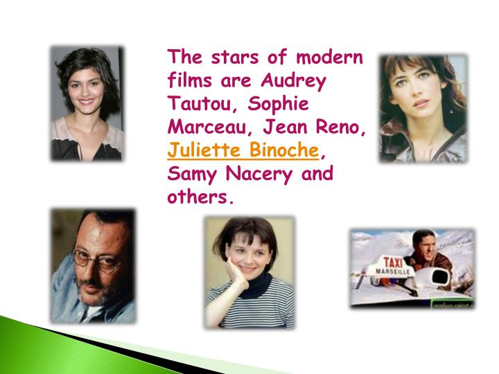 The stars of modern films are Audrey
