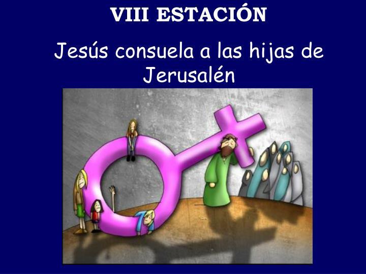 VIII ESTACIÓN