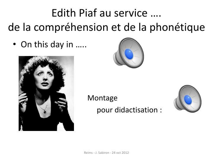 Edith Piaf au service ….