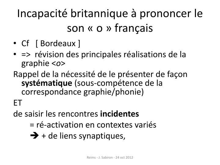Incapacité britannique à prononcer le son «o» français