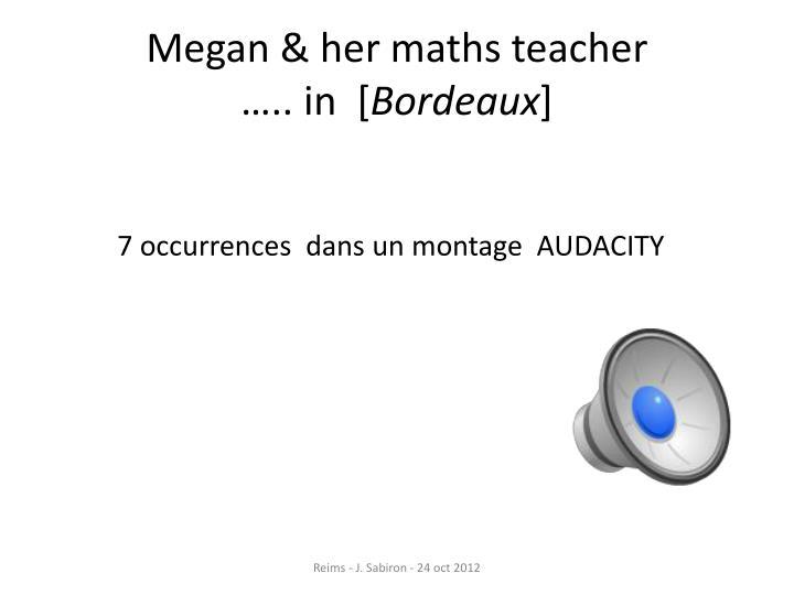 Megan &